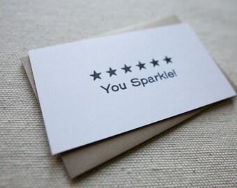 You Sparkle - Letterpress Mini Card