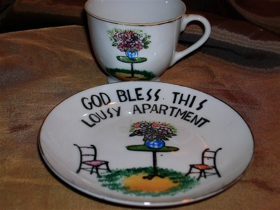 Vintage 1950's-60's,Cup and Saucer Set: God Bless This Lousy Apartment
