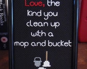 RESERVED Bad Touch Mop And Bucket - Framed Bloodhound Gang Cross Stitch