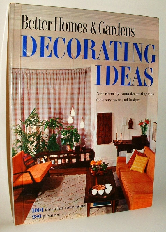Retro 1960 better homes and gardens decorating ideas hardcover - Better homes and gardens decorating ideas ...