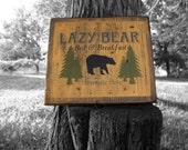 Unique handmade primitive wood sign - Lazy Bear Bed and Breakfast