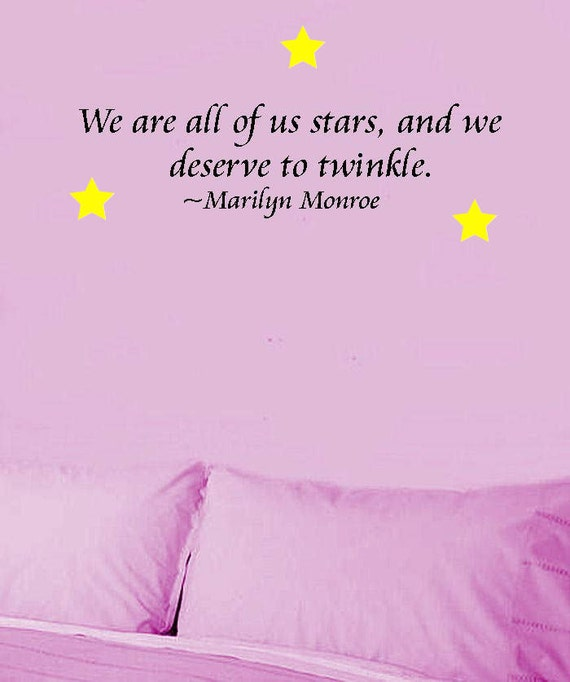 Marilyn Monroe Quote - Stars Deserve to Twinkle - Vinyl Wall Inspirational Decal
