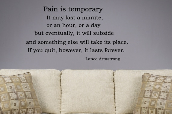 pain is temporary motivational vinyl wall art by