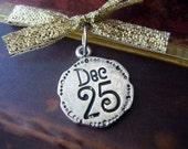 Christmas Winter Wedding Bouquet Charm - Silver DEC 25 Medallion Charm - Holidays
