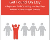 New and Improved SEO Relevancy Search Guide - Get Found On Etsy: Make Your Etsy Shop  Relevant & Search Engine Friendly 2nd Edition