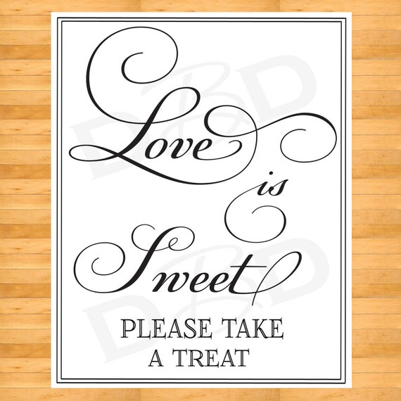 Love is Sweet - Life is Sweet - wedding favor Sign -  Wedding Sign