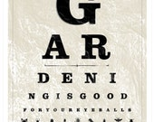 Gardening Eye Chart, Collections Series Limited Edition Art Print