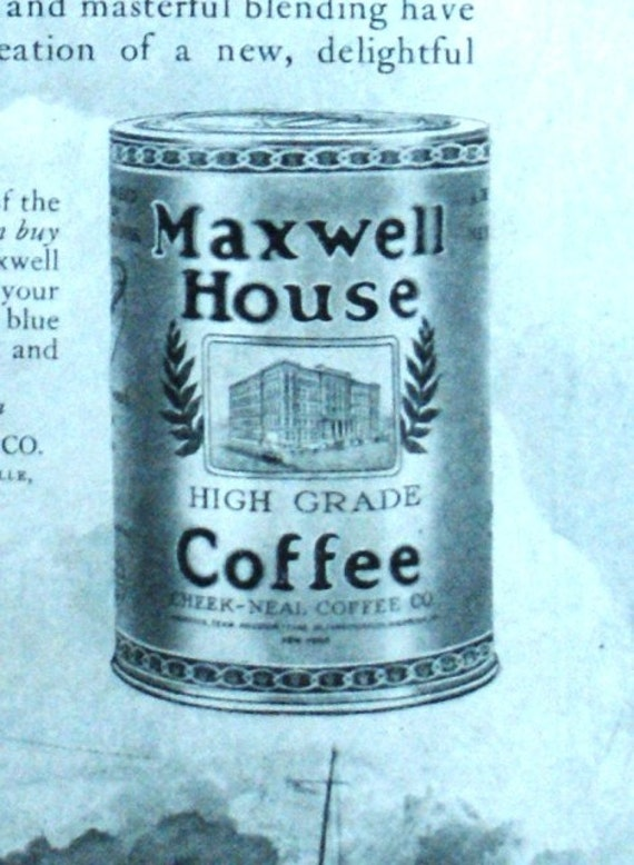Maxwell House Coffee Advertisement Saturday Evening Post 1924