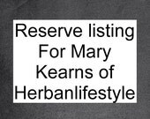 Special order for Herbanlifestyle's Mary Kearns