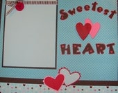 Sweetest Heart Premade 12 x 12 Layout