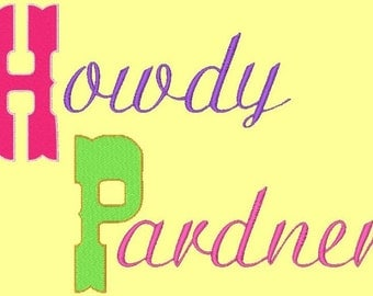 HOWDY PARDNER - 124 Machine Embroidery Font Designs Instant Download 4x4 5x7 hoop (AzEB)