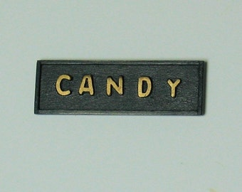 "Old fashioned Sign ""CANDY"" for dollhouse or room box - 1/12th scale"