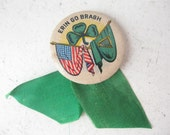 Erin Go Bragh.... 1940's St Patrick's Day Pin Back Button