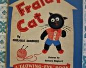 Vintage 1942 Fraidy Cat book CUTE