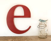 lower case e - wooden wall letter - red or you choose color - distressed rustic