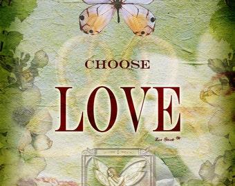 Butterfly Wisdom: Choose Love Print