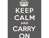 Keep Calm and Carry On Poster  13x19  ROYAL GREY