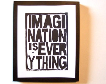 LINOCUT PRINT - Imagination is everything BLACK letterpress typography poster 8x10
