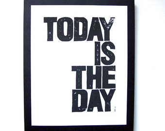 LINOCUT PRINT - Today - BLACK letterpress typography poster 8x10