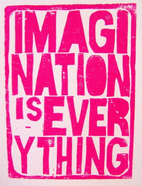 PRINT - Imagination is Everything HOT PINK (linocut) 8x10