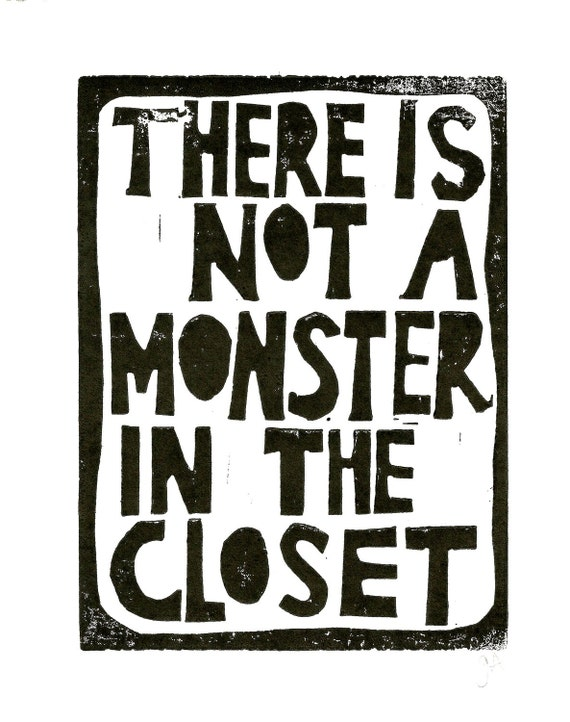 LINOCUT PRINT - not a monster BLACK letterpress poster 8x10