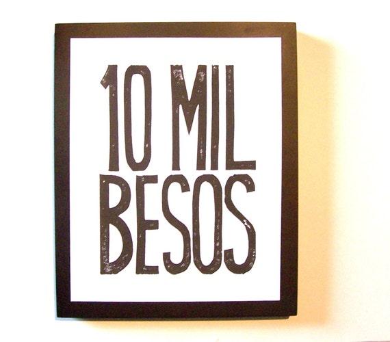 PRINT - Valentine art - 10 mil besos BLACK linocut typography poster 8x10