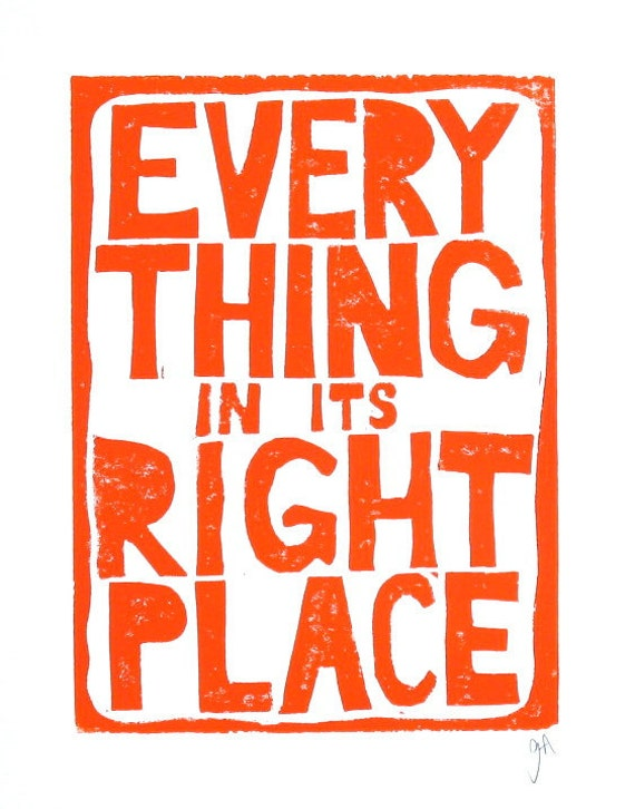 LINOCUT PRINT - ORANGE Radiohead letterpress typography poster 8x10 Everything in its right place - quote