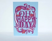 Blank Greeting Card, Oh Happy Day, Blue Purple Orange