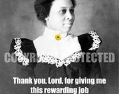 """Rewarding Job Prayer, Blank Note Card, 4"""" x 6"""" -- African American Women at Work Series, No Time for the Blues(TM)"""