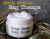 Nag Champa // Hemp Satin Body Cream // 5 ounces