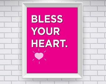 Southern Sayings: Bless Your Heart Print