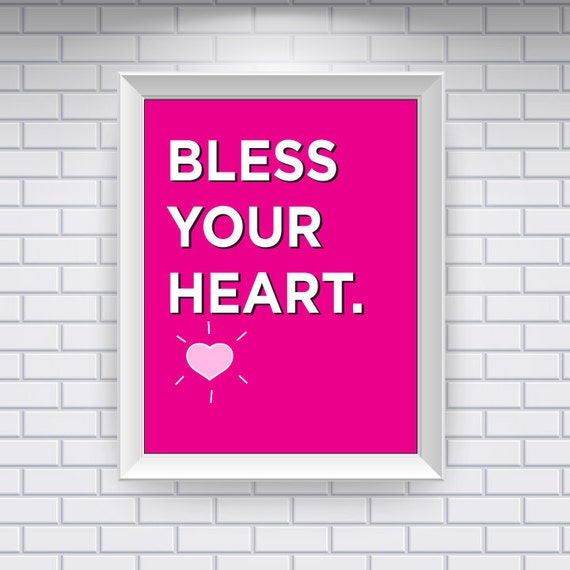 Southern Sayings: Bless Your Heart (Digital Print)