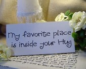 My Favorite Place Is Inside Your Hug Sign Wall Decor.. Perfect Photo Prop.  Nursery Lovers Wedding Sign Decoration. Fairytale