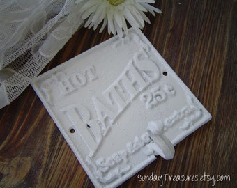 Vintage Hot BATHS Iron Wall Hook / White / Typography Sign. Shabby Cottage Chic Paris Decor. Pick Color.