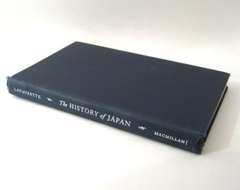 The History of Japan, 1947 Vintage Book by LaTourette