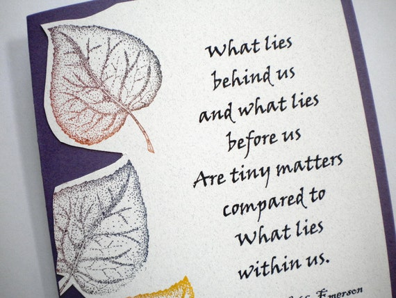 WHAT LIES WITHIN - All Occasion Greeting Card with 'What lies behind us....' quote by Ralph Waldo Emerson