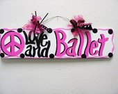 Ballet Sign Room Decor Handpainted