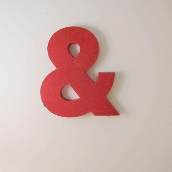 Vintage Salvaged Red Metal Letter Ampersand