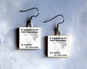 VIRGINIA WOOLF EARRINGS - A woman must have money and a room of her own