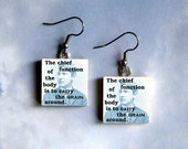 THOMAS EDISON Earrings - The primary function of the body is to carry the brain around