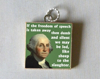 GEORGE WASHINGTON quote Pendant