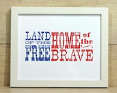 land of the free. home of the brave