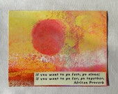 If you want to go far, go together/ art postcard