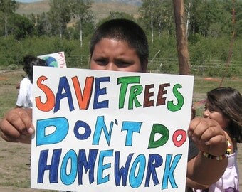 Save trees don't do homework/ photo postcard