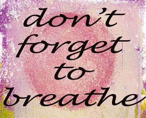 Don't Forget To Breathe/ Art Postcard