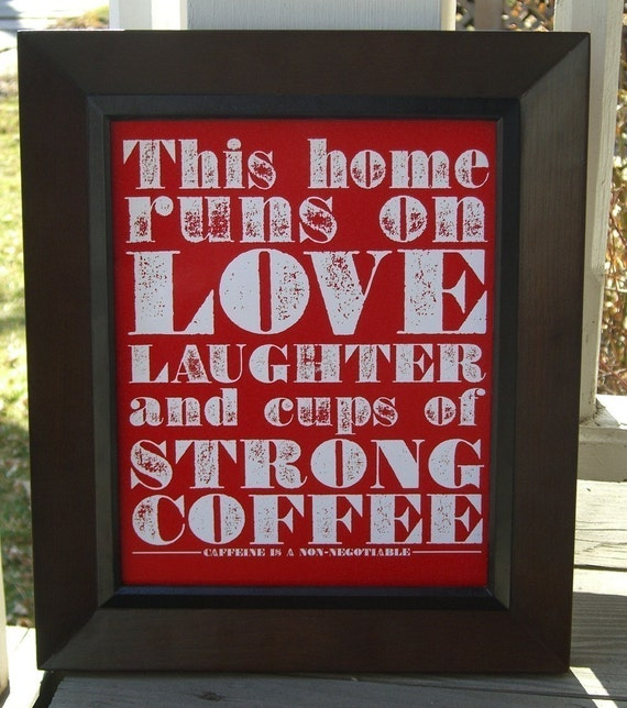 Stong Coffee 8 x 10 (red)