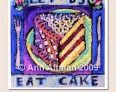 Let Us Eat Cake - greeting card