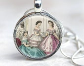 Southern Belles - Round Necklace - Antebellum Ladies - Tea Party - Civil War Art Pendant  - Your choice of finish and chain