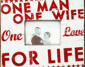 One Man One Wife Rustic Wedding Photo Frame