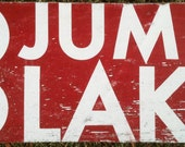Go Jump in the Lake- Horizontal 15 x 31 bold text invert.